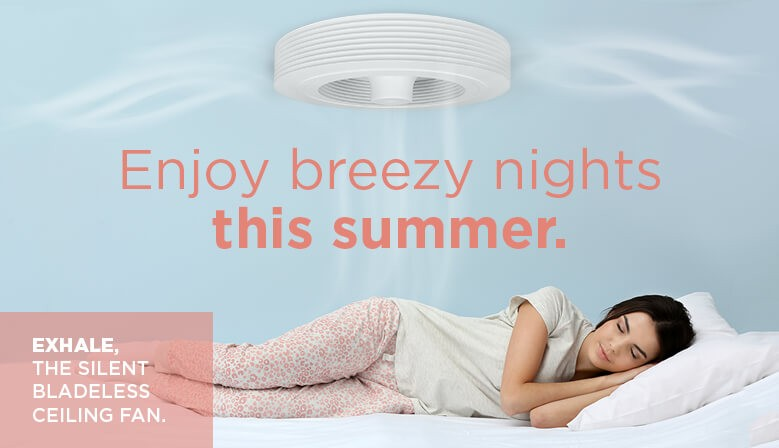 Enjoy breezy nights with Exhale