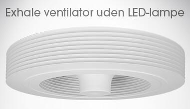 Exhale-ventilator uden LED-lampe