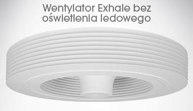 Wentylator Exhale bez oświetlenia ledowego