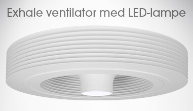 Exhale ventilator med LED-lampe