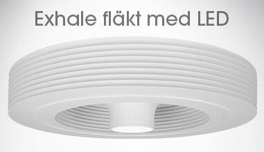 Exhale fläkt med LED
